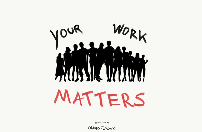 Your work matters