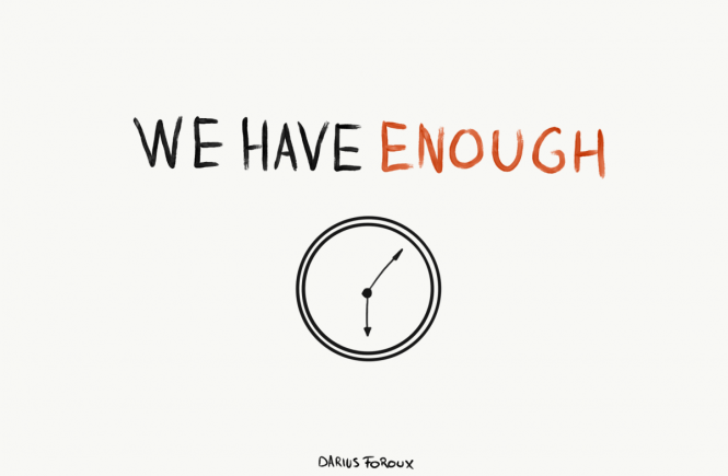 we have enough time