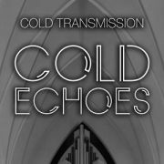 Cold Echoes