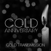 Cold Transmission - Cold Anniversary