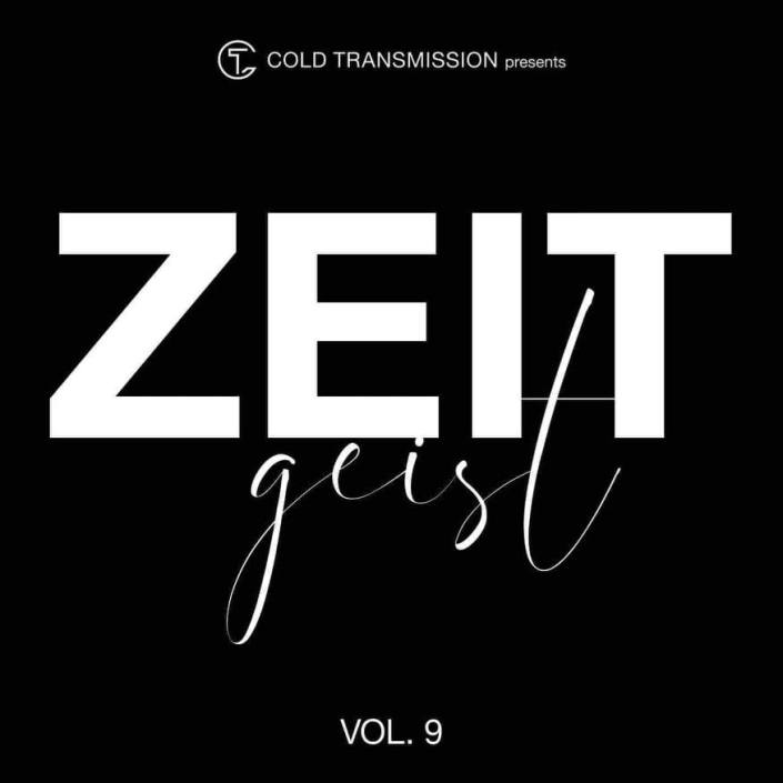 Zeitgeist Volume 9 - Cold-Wave and New-Wave compilation by Cold Transmission