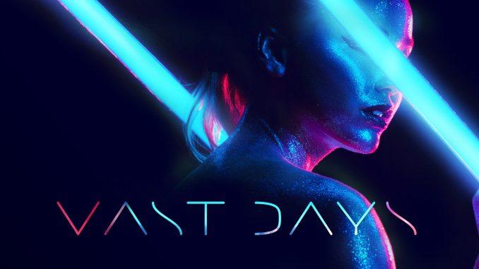 Tonight - Vast Days
