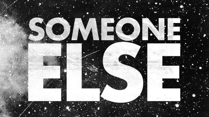 Someone Else - DPLV