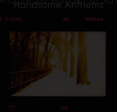 A Concise History Of Joy - Handsome Anthems