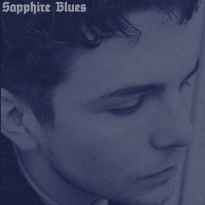 Sapphire Blues - These Streets