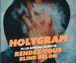 Holygram / Rendez-Vous / Blind Delon | Köln / Attaque Surprise