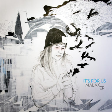 Malax EP - It´s For Us