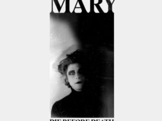Die Before Death - Mary