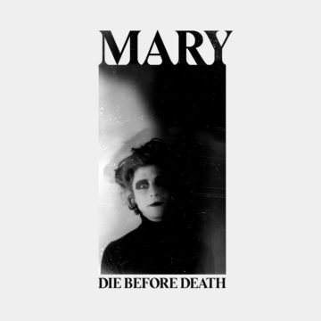 Die Before Death - Mary