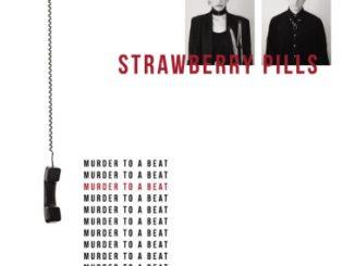 Murder To A Beat - Strawberry Pills - Porcelain Face