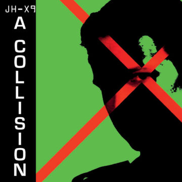 A Collision - JH-X9