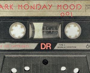Mixcloud - Dark Monday Mood