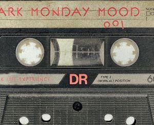 Mixcloud - Dark Monday Mood
