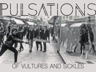 Of Vultures And Sickles - PULSATIONS