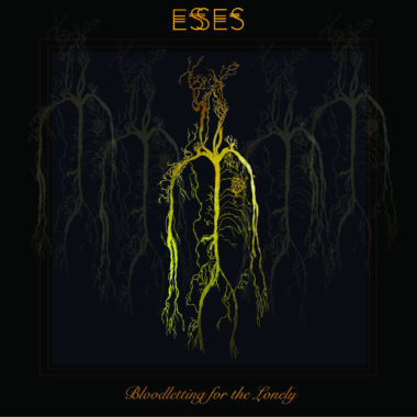 Bloodletting For The Lonely - ESSES
