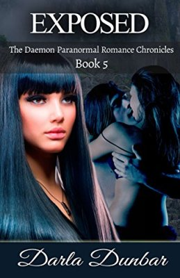 Exposed: The Daemon Paranormal Romance Chronicles, Book 5