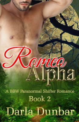 Romeo Alpha: A BBW Paranormal Shifter Romance, Book 2