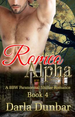 Romeo Alpha: A BBW Paranormal Shifter Romance, Book 4