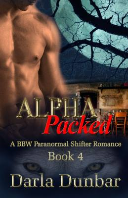 Alpha Packed: A BBW Paranormal Shifter Romance – Book 4
