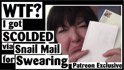 wtf i got scolded via snail mail for swearing patreon exclusive darlene michaud