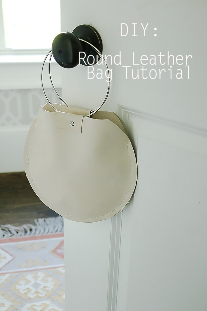 Round leather bag tutorial, diy leather bag, leather bag diy, metal ring handle bag, leather circle round bag, diy fashion post
