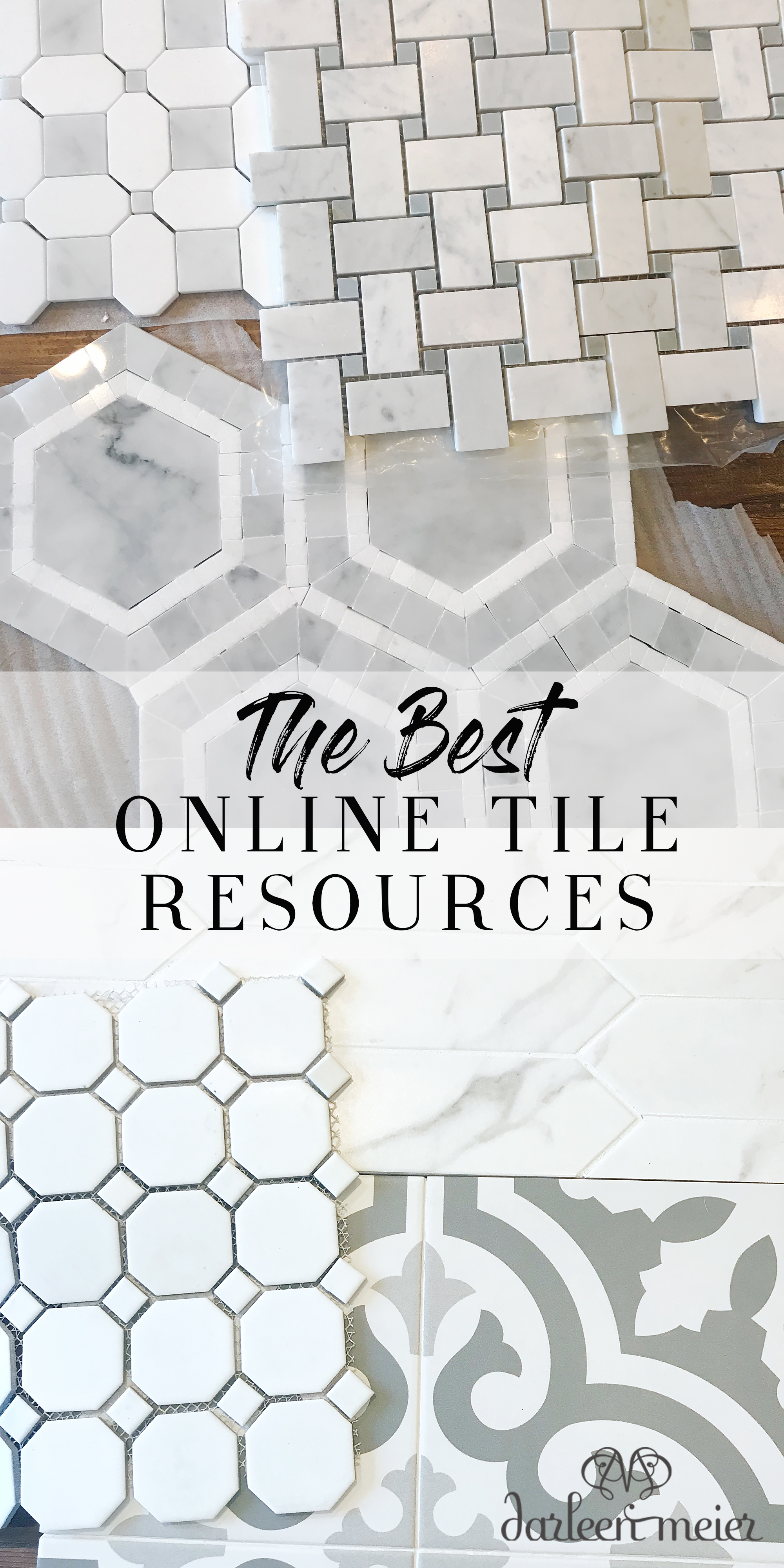 The Best Online Tile Resources || Darling Darleen #darlingdarleen #tileguide #bestof