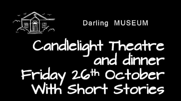 Darling Museum candelight theatre 2. Theatre of the mind.