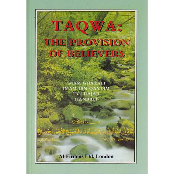 TAQWA The Provision of the Believers (Al-Firdous)