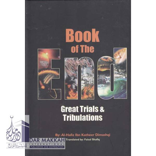 Book of the End Great Trials & Tribulations