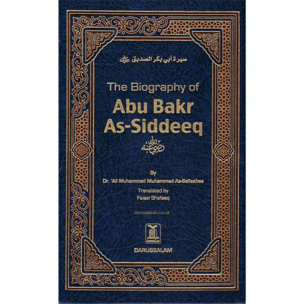 The Biography of Abu Bakr As Siddeeq (Darussalam)