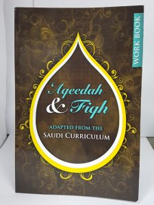 Aqeedah & Fiqh Adapted From The Saudi Curriculum Work book