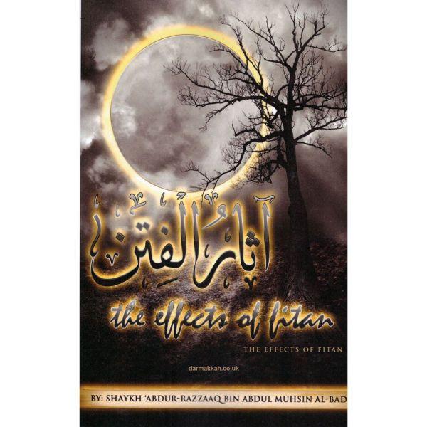 The Effects Of Fitan By Shaykh Abdur-Razzaaq Bin Abdul Muhsin Al-Badr