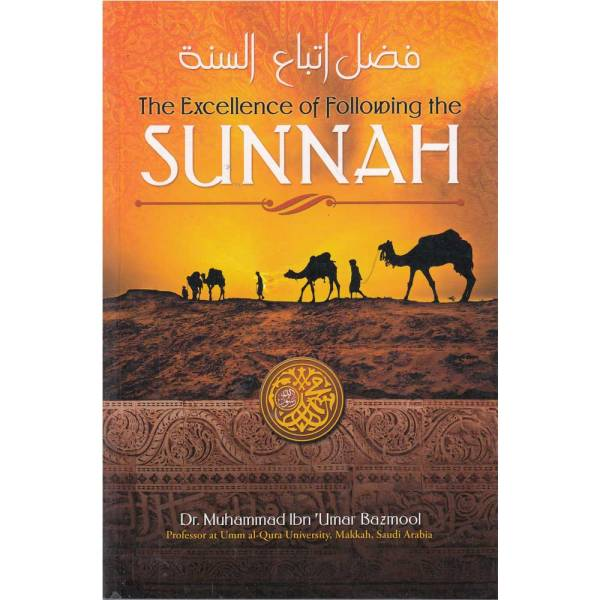 The Excellence of following the Sunnah (TROID)