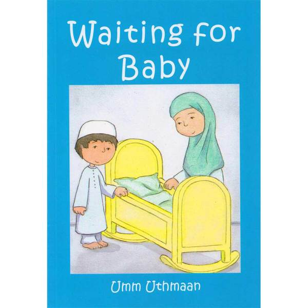 Waiting for Baby (According to muslim perspactive)