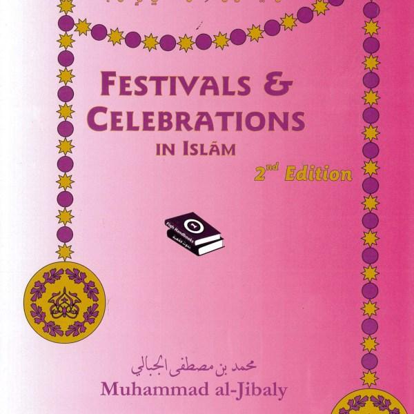 Festivals & Celebrations In Islam_9781891229237