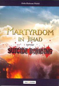 Martyrdom In Jihad versus Suicide Bombing (P/B)
