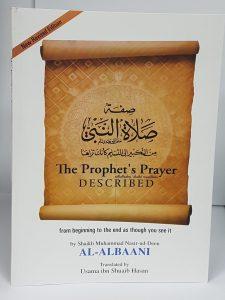 The Prophet's Prayer (PBUH) Described (PB)