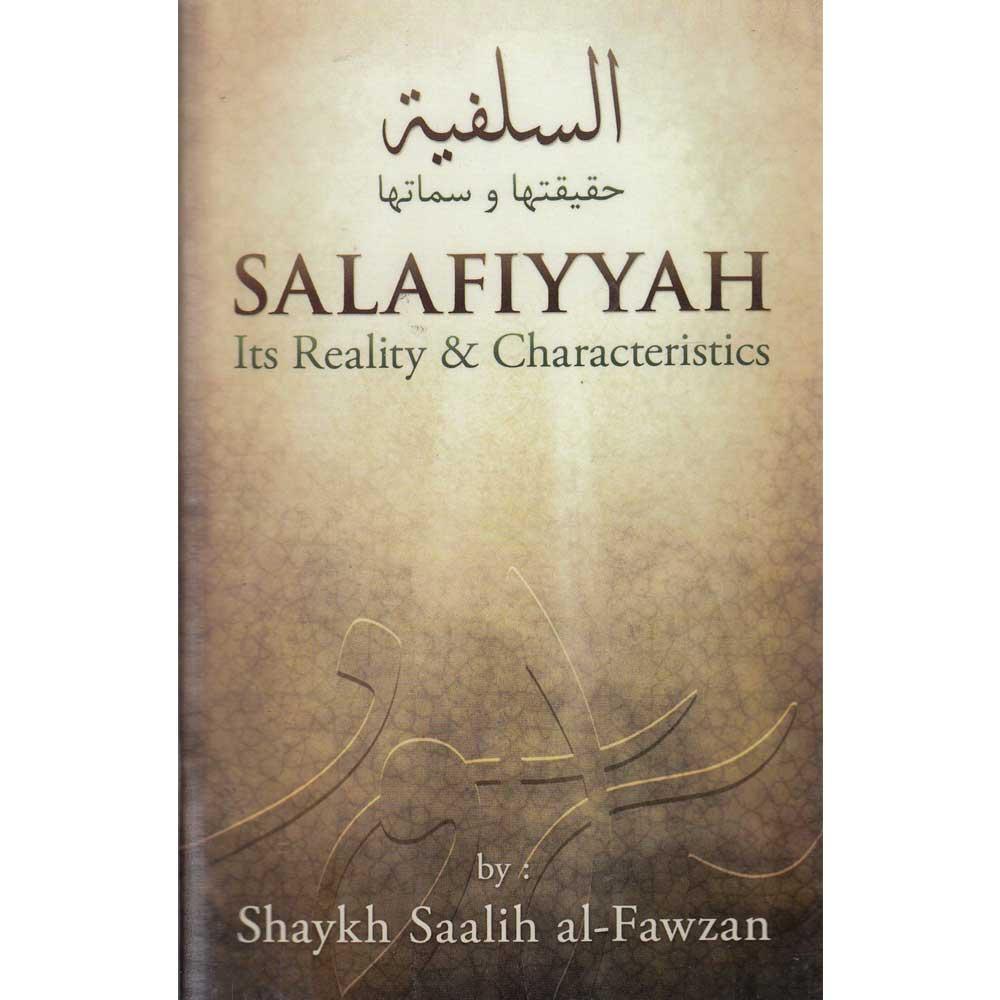 Salafiyyah Its Reality & Characteristics (Albinaa)