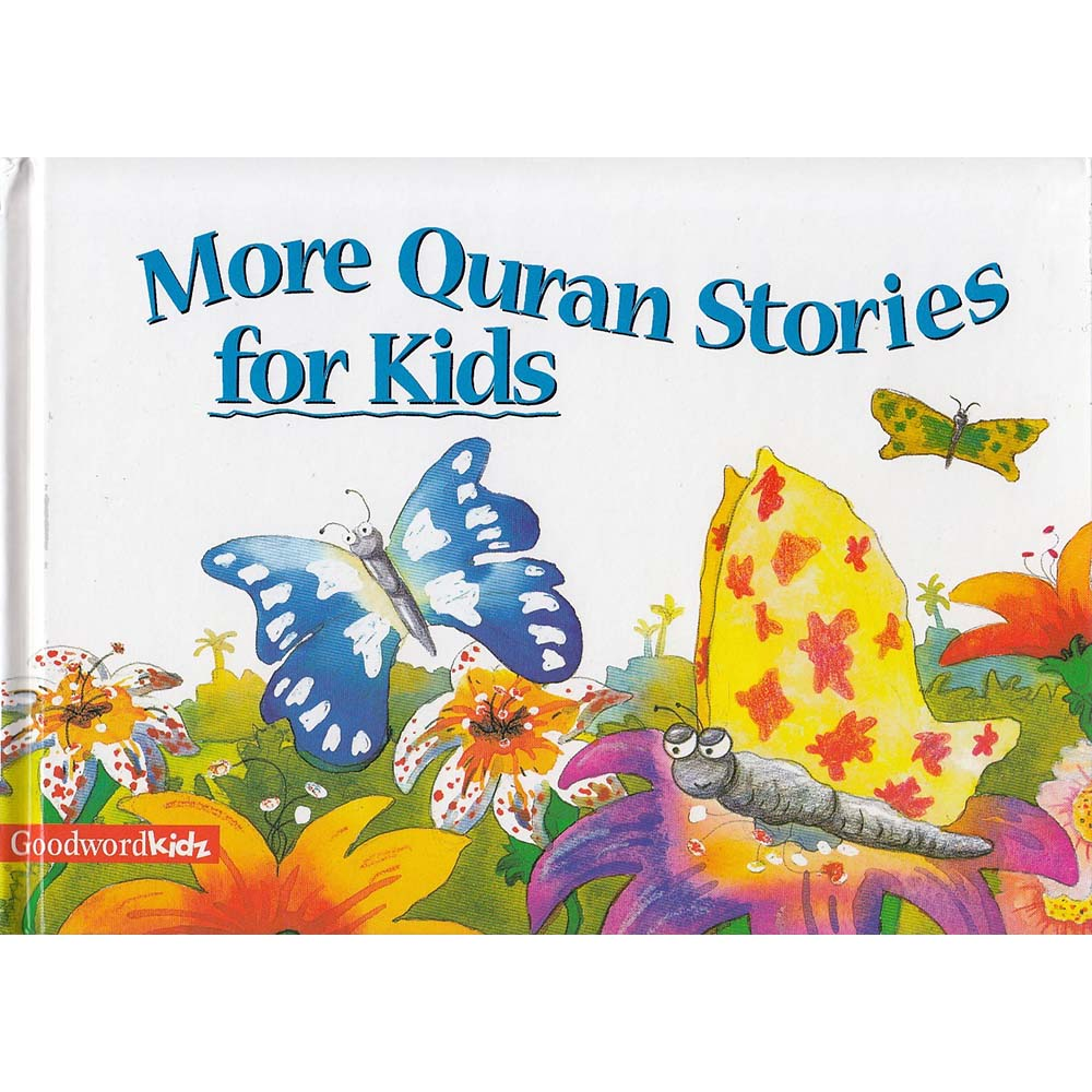 More Quran Stories For Kids (Goodword)
