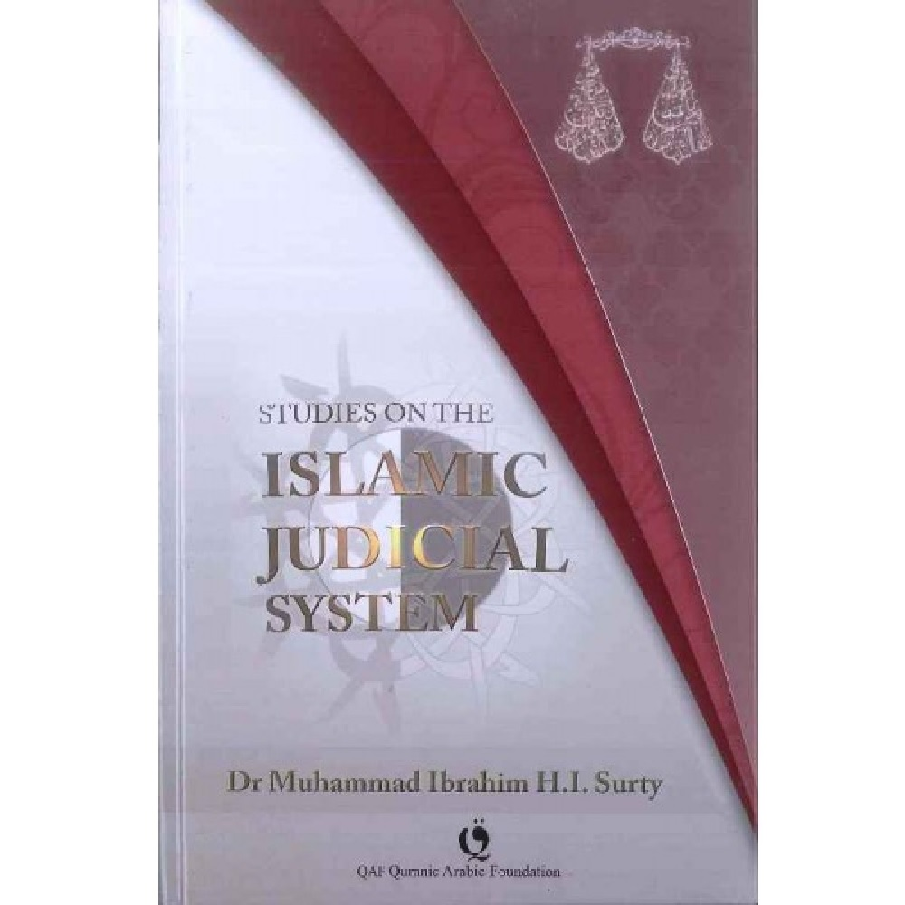 Studies on the Islamic Judicial System (QAF)