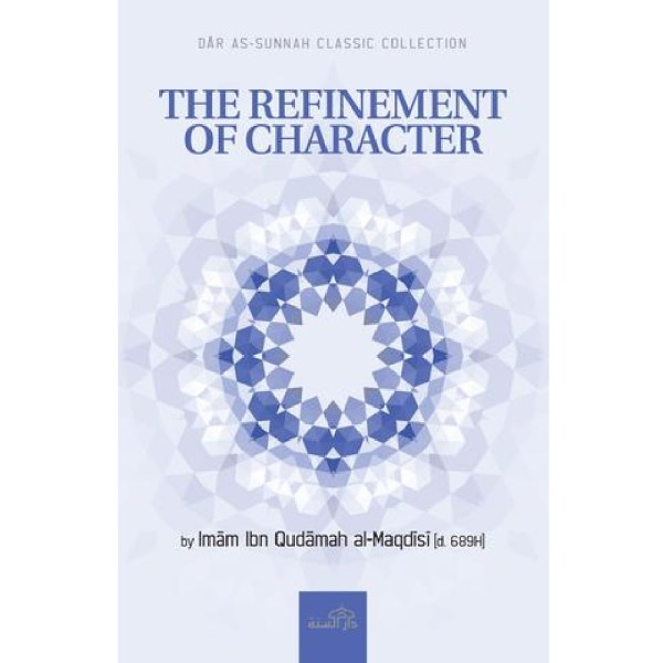 The Refinement Of Character (Darassunnah)