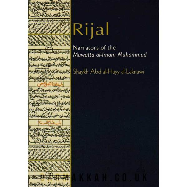 Rijal Narrators of the Muwatta al-imam Muhammad