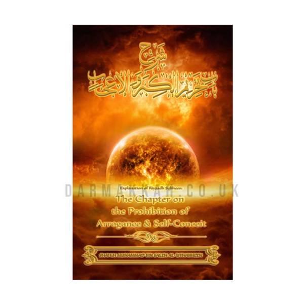 The-Chapter-on-the-Prohibition-of-Arrogance-and-Self-Conceit-Explanation-of-Imam-Nawawis-Riyadh-Saliheen-Shaykh-Muhammad-bin-Saleh-al-Uthaymeen3