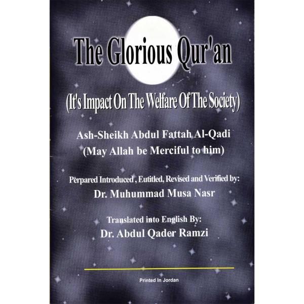 ATHAR AL-QURAN FI SLAAH AL-MUJTAMA' - أثر القرآن في صلاح المجتمع
