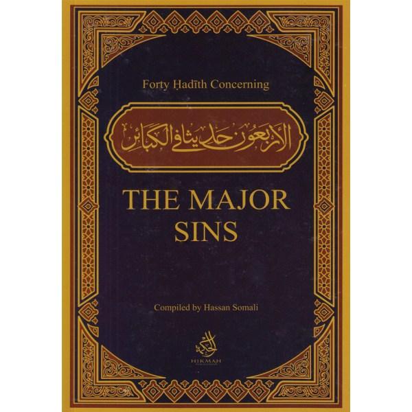 FORTY HADITH CONCERNING THE MAJOR SINS - الأربعون حديثا في الكبائر
