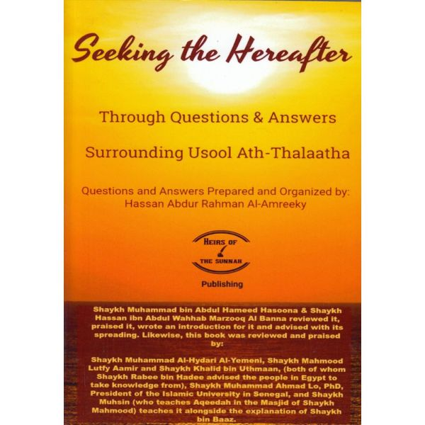 Seeking-the-Hereafter-Through-Questions-and-Answers-Surrounding-Usool-Ath-Thalaatha