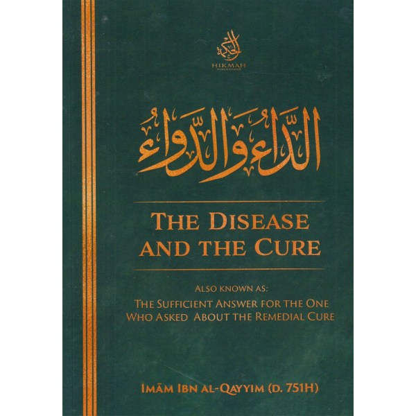 The Disease and the Cure - الداء والدواء