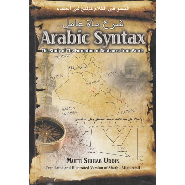 Arabic Syntax - The Study of the Formation of Sentences from Words