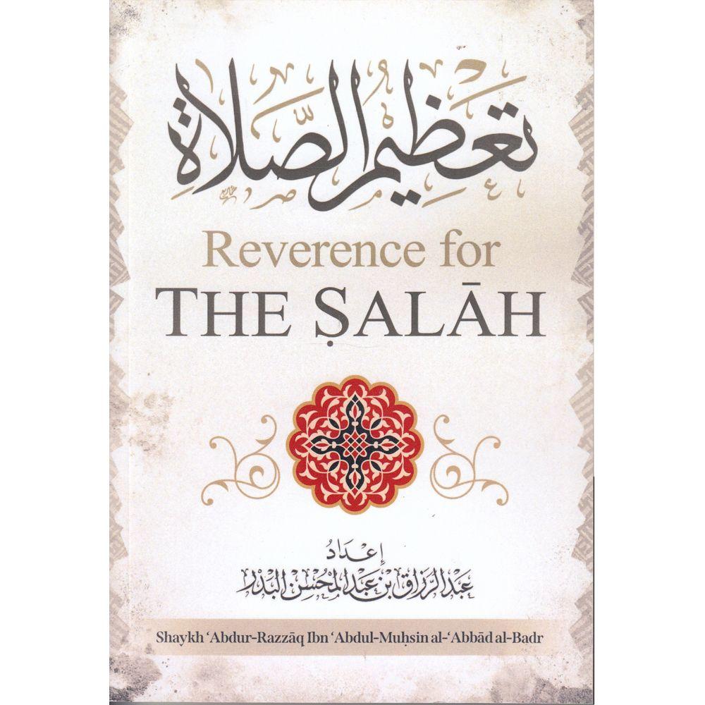 Reverence for The Salah