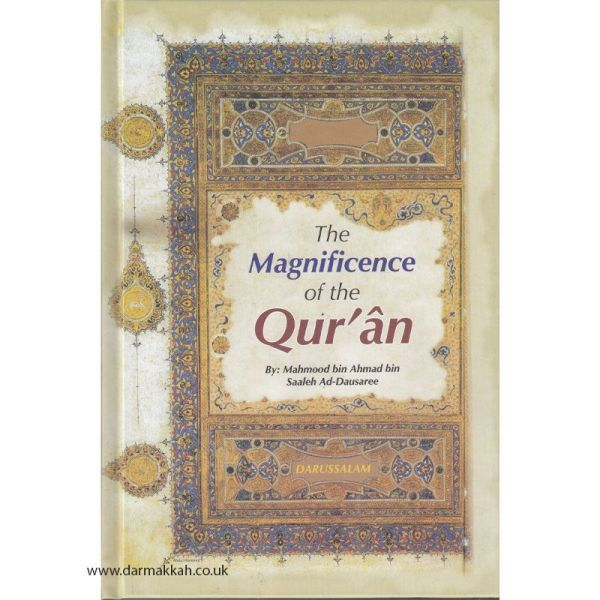 The Magnificence Of The Quran (Darussalam)